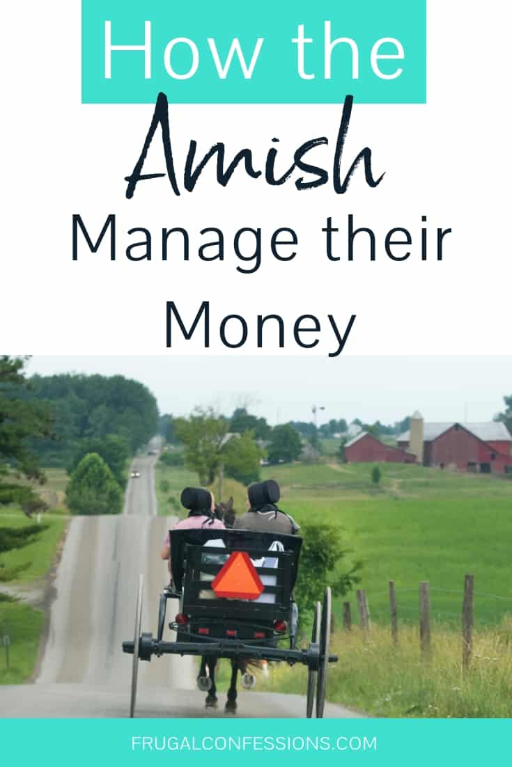 "amish people in open buggy on road with text overlay ""how the Amish manage their money"""