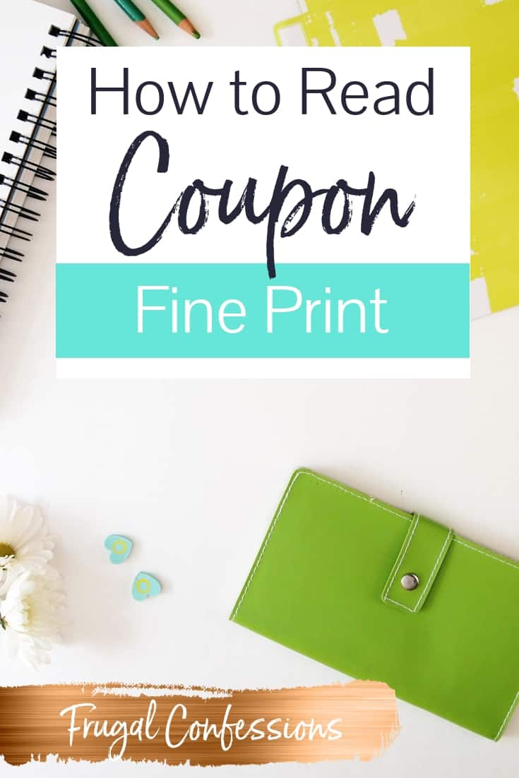 "white desktop with green wallet and green colored pencils with text overlay ""how to read coupon fine print"""