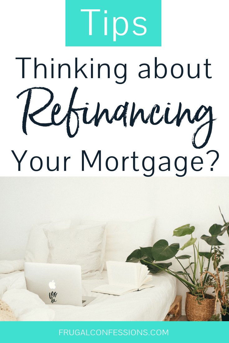 I would love to payoff our mortgage early! Refinancing our mortgage feels kind of daunting. This woman went through the process, and shares refinance mortgage tips to payoff your mortgage early. | how to | mortgage tips | #loans #homeowner #moneysavingideas #moneysavingtips