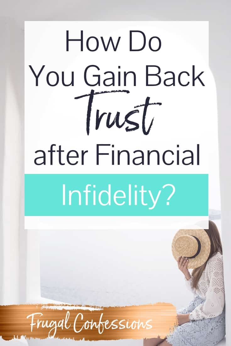"""woman sitting on ledge with hat covering her face, text overlay """"how do you gain back trust after financial infidelity?"""""""