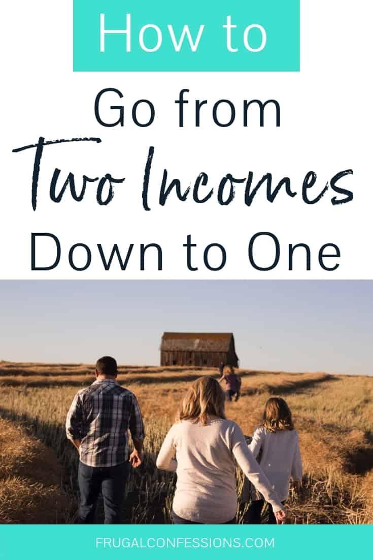 Do you dream of being a SAHM (stay at home mom)? But how to go from two incomes to one? I share our own example of one income living, plus the live on one income tips from several other households that are actually doing it. There are lots of families out there who are living on one income, and while it may not always be easy, it is a worthy pursuit (if that's what you want!). Sources of income | SAHM tips | SAHM life #sahm #livelikeyouarerich #family