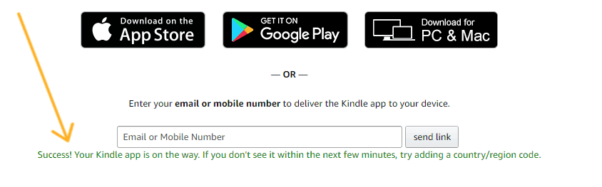 "screenshot with arrow pointing to ""success! your kindle app is on its way"""