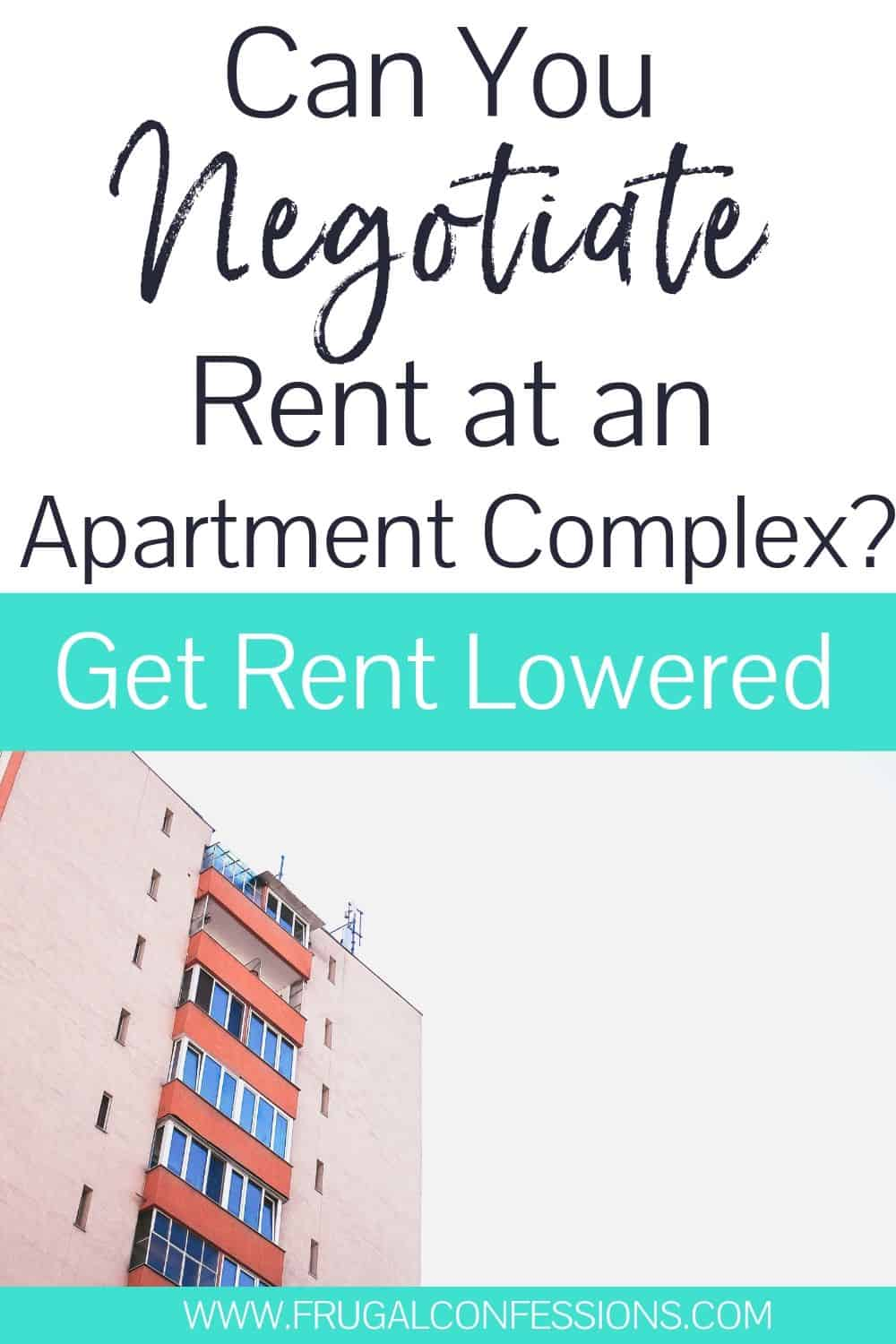 "apartment complex on white sky, text overlay ""can you negotiate rent at an apartment complex? get rent lowered"""