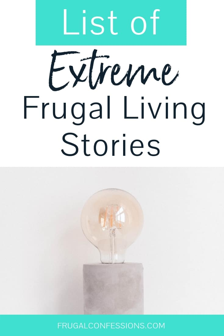 """image of a light bulb on minimalist desktop with text overlay """"list of extreme frugal living stories"""""""