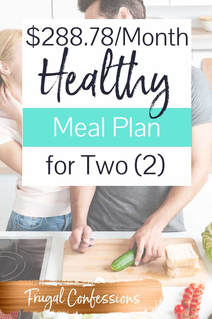 I'm digging this cheap healthy meal plan for two (this woman spent just $288.78 for the month!). The recipes are AWESOME – I know my husband will love them, too. #mealplan #mealprep #groceries #savemoney