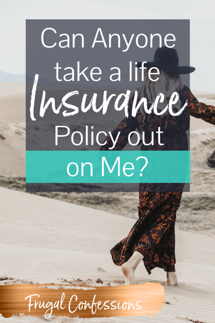 "woman with hat having leisurely walk on beach with text overlay ""can anyone take a life insurance policy out on me?"""