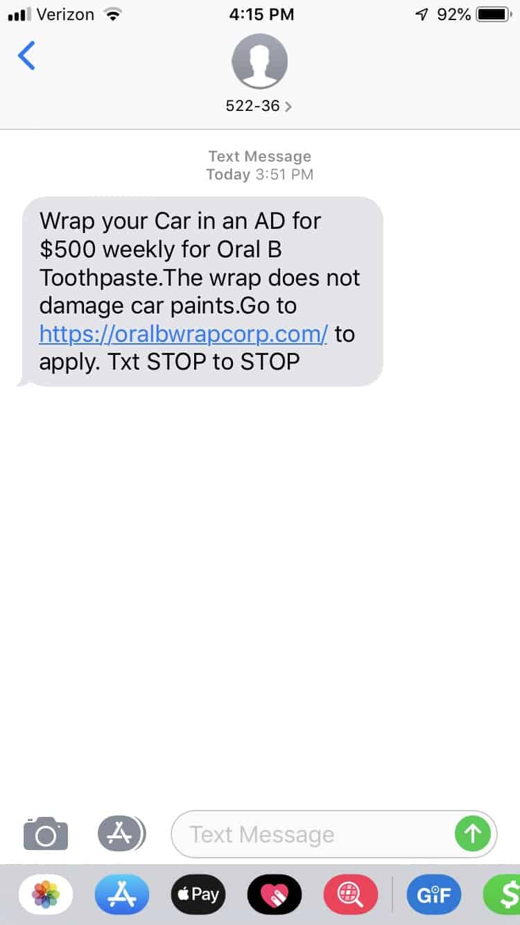 "text message of email supposedly from oral b saying ""wrap your car in an AD for $500 weekly..."""