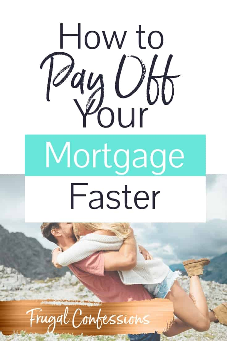 "young couple excitedly embracing with text overlay ""how to pay off your mortgage faster"""