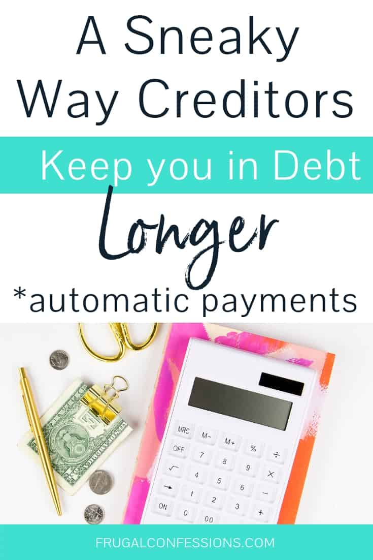 "white desktop with pink notepad and calculator, money in clip with text overlay ""a sneaky way creditors keep you in debt longer"""