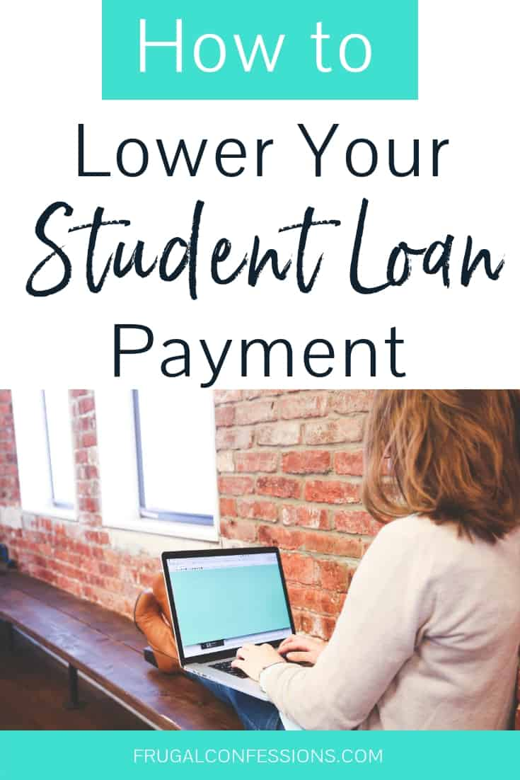 "Woman sitting along window on laptop, feet propped up, with text overlay ""how to lower your student loan payment"""