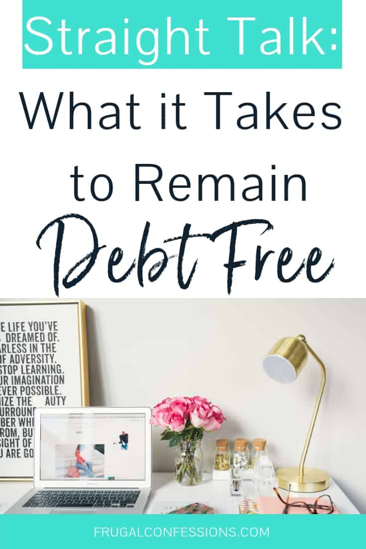 "white desk with laptop, gold lamp, pink flowers with text overlay ""what it takes to remain debt free"""