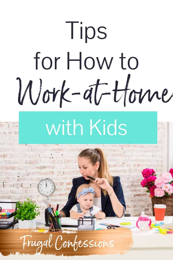 "young woman with baby in lap working from home at desk with text overlay ""tips for how to work at home with kids"""