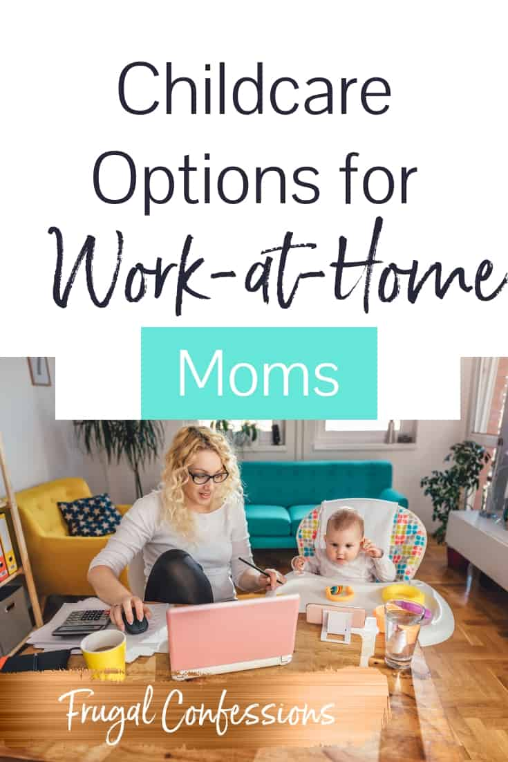 "woman with glasses working on laptop at kitchen table with baby with text overall ""childcare options for work at home moms"""