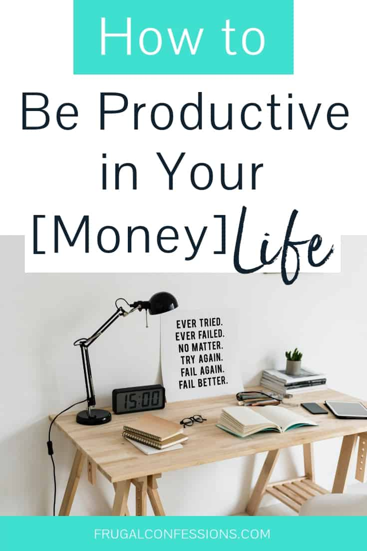 """wooden desktop with lamp and motivational poster with text overlay """"how to be productive in your money life"""""""