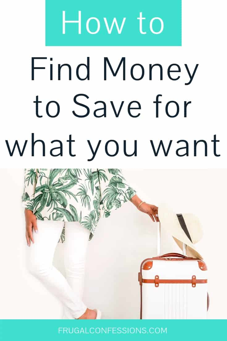 """woman dressed in travel clothes and white luggage, with text overlay """"how to find money to shave for what you want"""""""