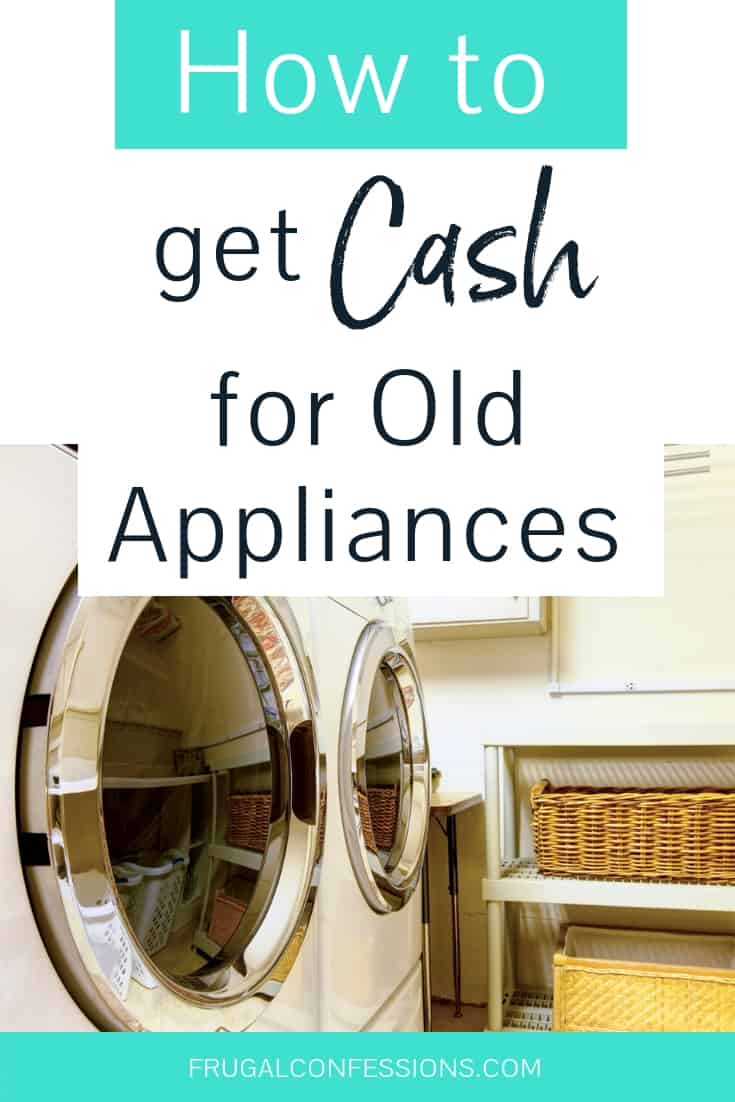 I had no idea how easy it could be to trade old appliances for cash. Extra cash is always appreciated! Maybe instead of storing appliances, I should sell them and use the cash to buy new appliances. At least we can reclaim our garage space – maybe it's time for a garage renovation! When to buy appliances | #appliances #extracash