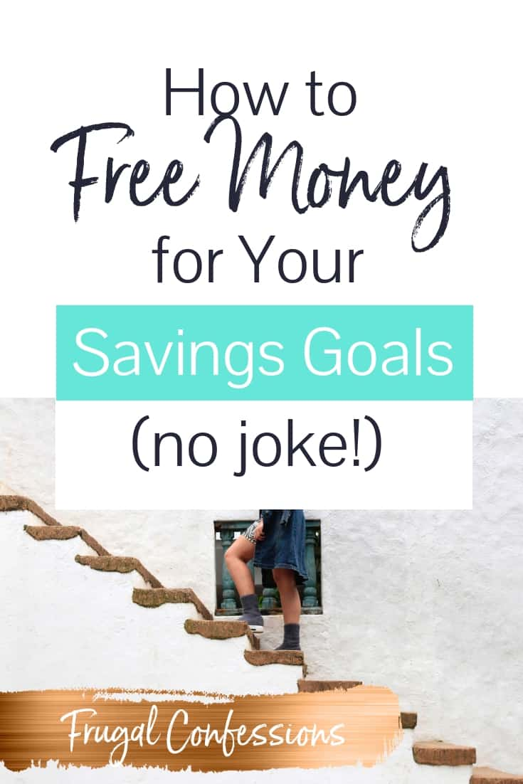 """woman in boots and trench coat climbing stone stairs with text overlay """"how to get free money for your savings goals - no joke"""""""