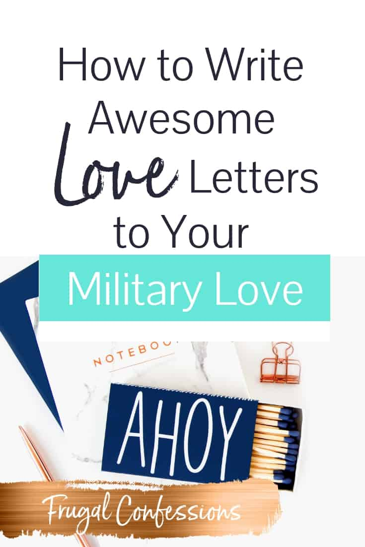 "white desk with matchbox that says ""ahoy"" with text overlay ""how to write awesome love letters to your military love"""
