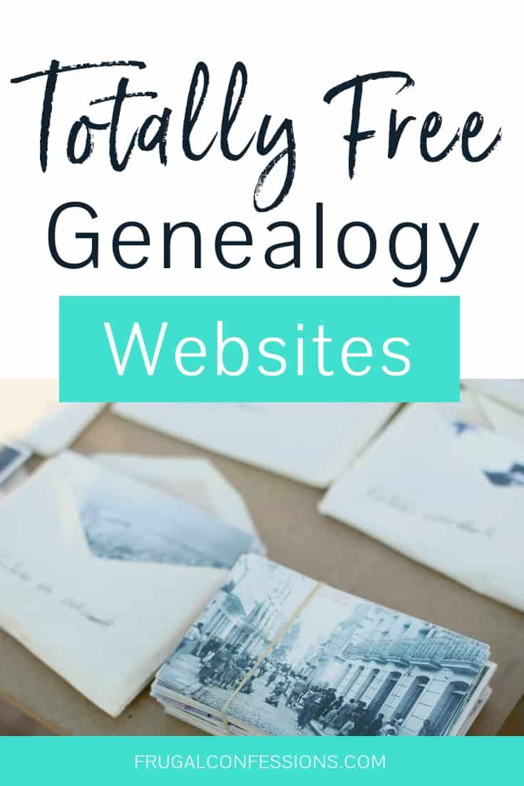 """envelopes filled with old photos and genealogy research with text overlay """"totally free genealogy websites"""""""
