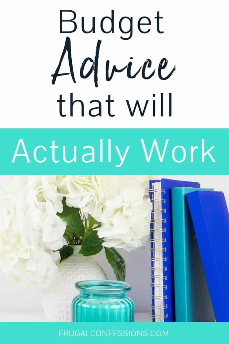 "white vase with white flowers and blue vase, books, on desk with text overlay ""budget advice that will actually work"""