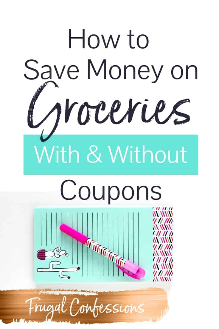 "blue grocery list with cartoon cactus and pink pen with text overlay ""how to save money on groceries with and without coupons"""