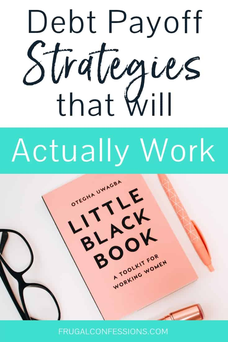 "desktop with black glasses and pink book with text overlay ""debt payoff strategies that will actually work"""