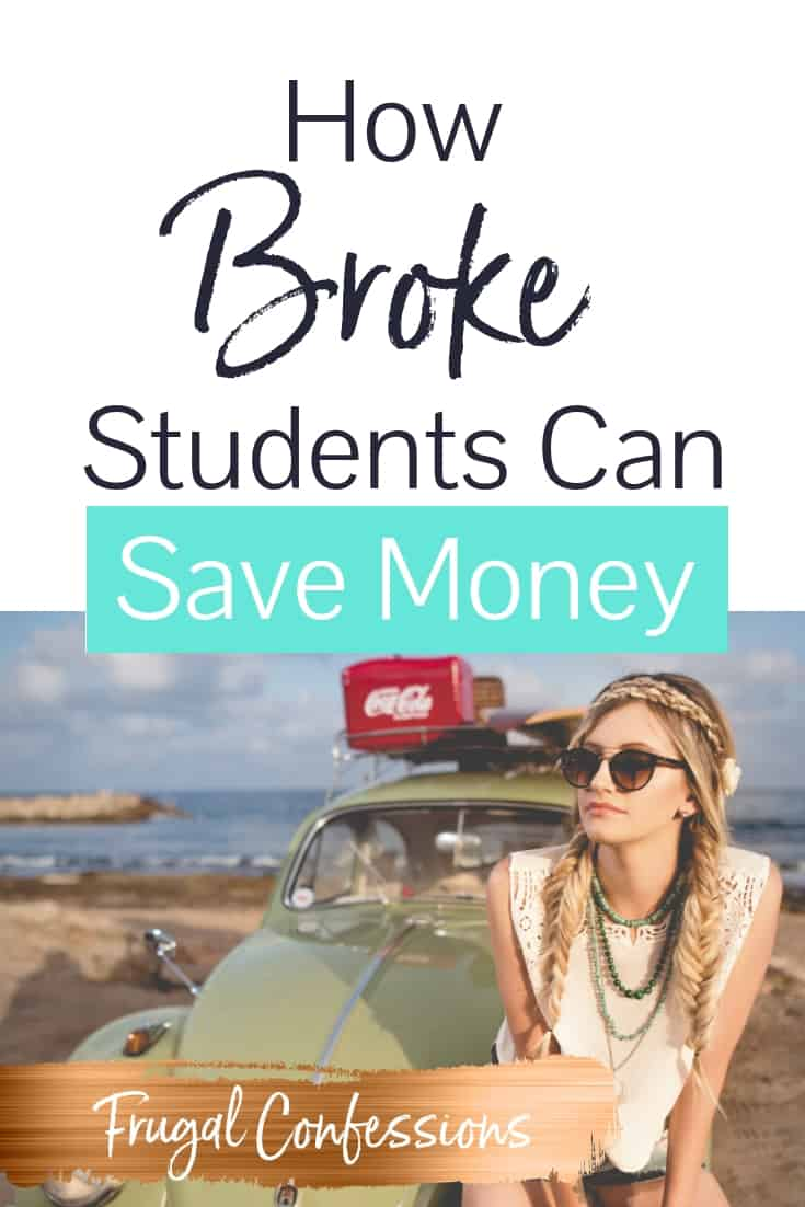 "girl college student sitting on the hood of her car with text overlay, ""how broke students can save money"""
