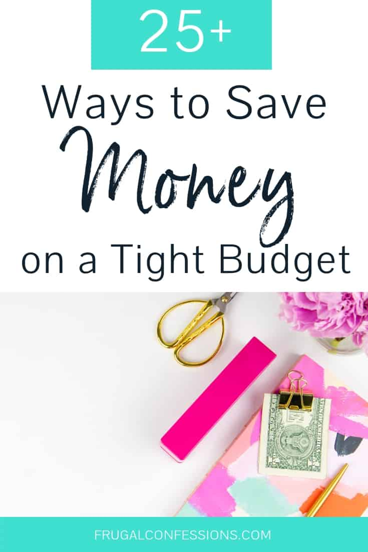 I need ways to save money on a tight budget – we just don't seem to have any cash left to put into savings at the end of the month. These are 25 ways for how to save money when you're broke. These savings tips are SPECIFICALLY for people like us – struggling with how to save money because we don't earn enough. #savemoney #savingsplan
