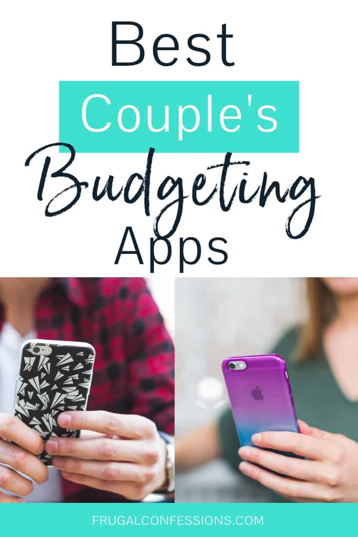 "a couple looking at their budgeting app on two phones with text overlay ""best couple's budgeting apps"""