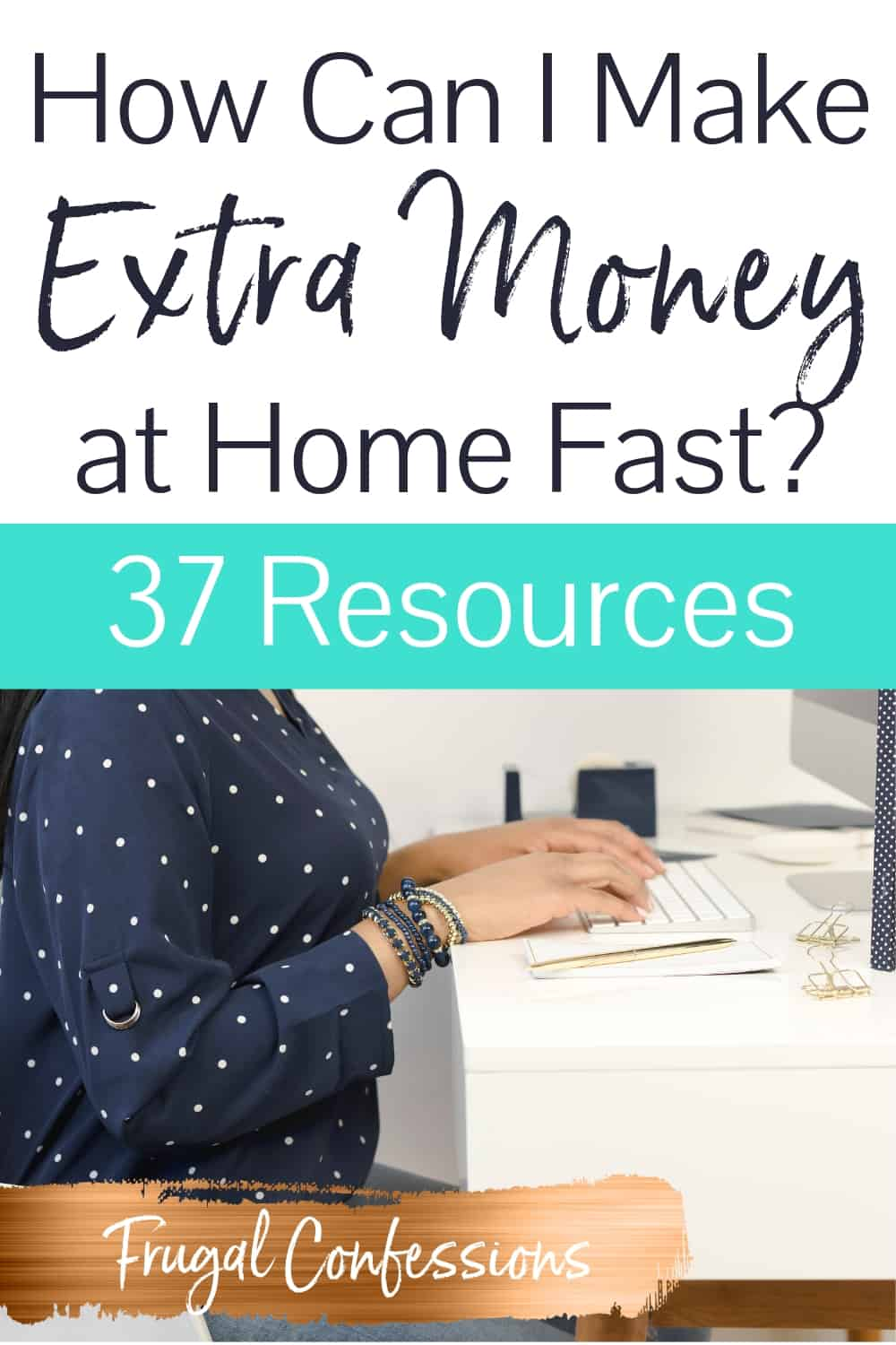 "woman sitting at computer working with text overlay ""how can I make extra money at home fast?"""