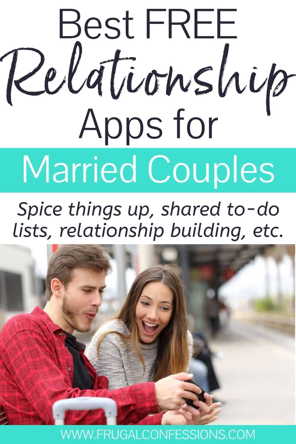 "couple on train bench looking at phone, shocked, text overlay ""best free relationship apps for married couples"""