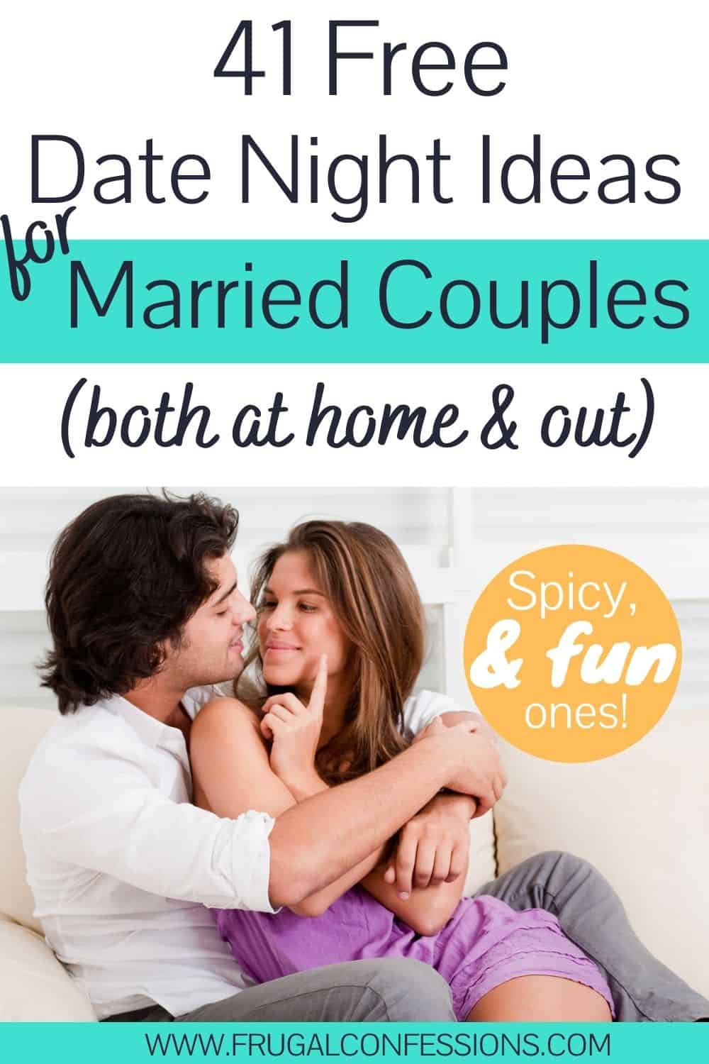 """woman and man cuddling on couch looking expectantly at each other, text overlay """"41 free date night ideas for married couples"""""""