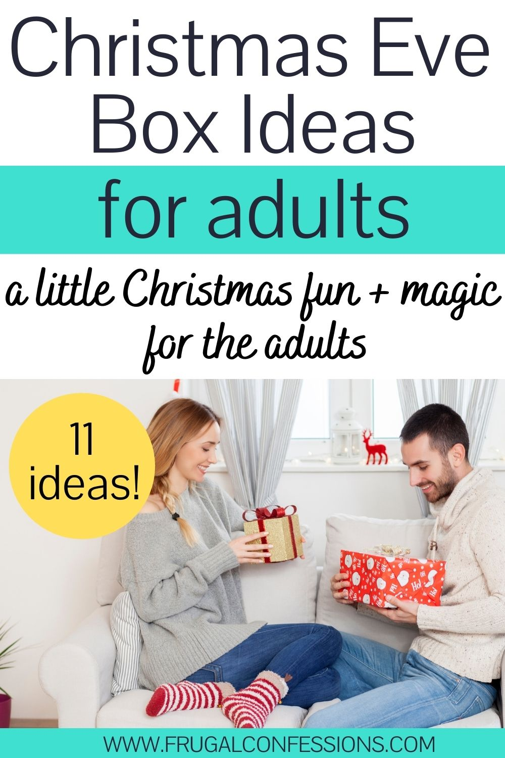 """young couple sitting on white couch opening Christmas Eve boxes for adults, text overlay"""" Christmas eve box ideas for adults -- 11"""""""