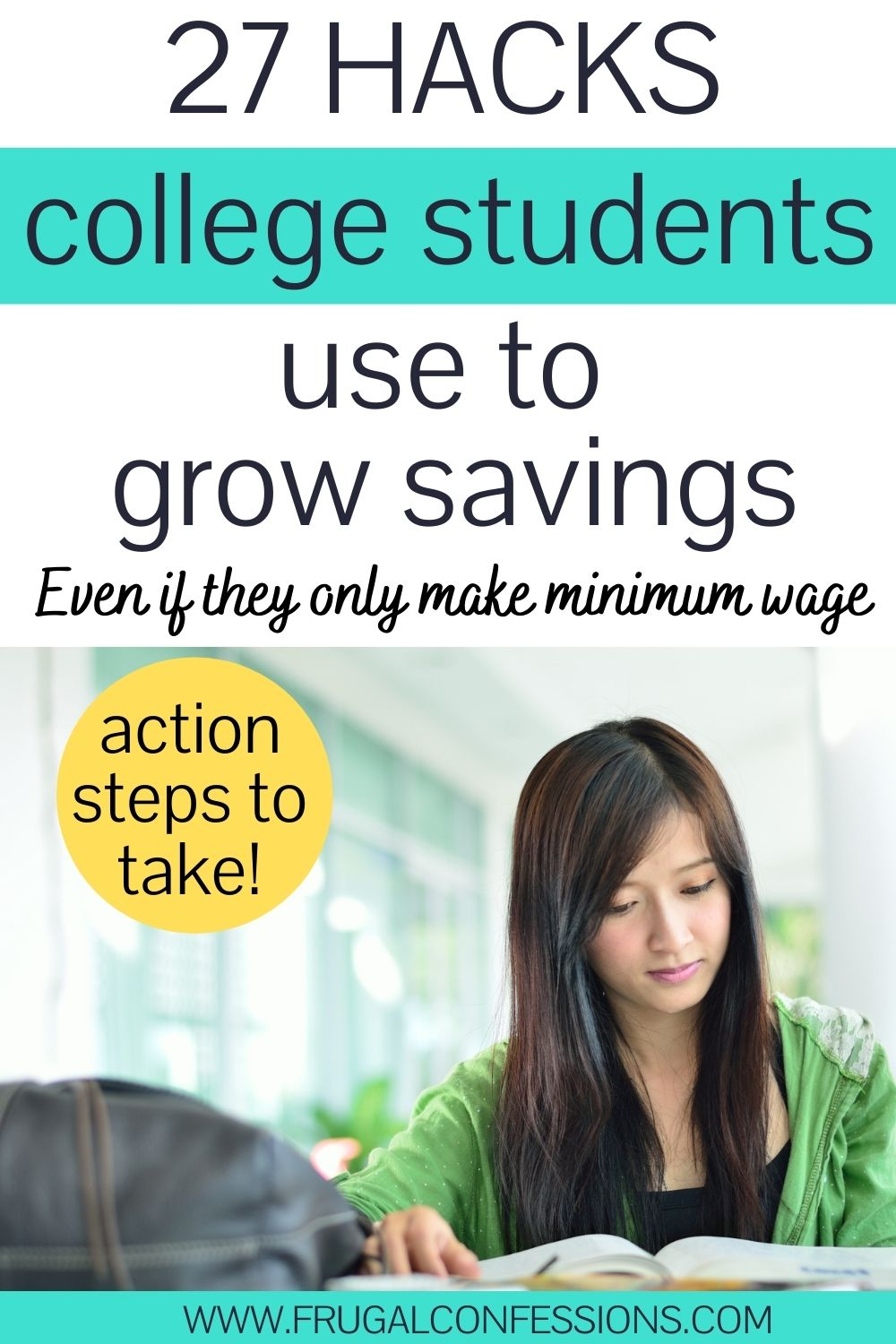 """woman college student at desk studying, text overlay """"27 hacks college students use to grow savings"""""""