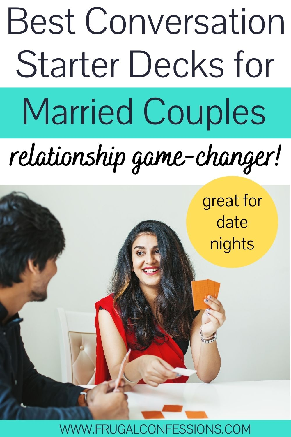 """couple smiling at each other, playing with a deck of conversation starters, text overlay """"best conversation starters for married couples"""""""